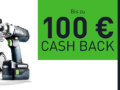 Festool Cashback Aktion - Bis zu 100 € vom Hersteller zurück!