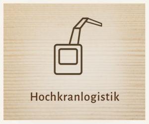 Hochkranlogistik