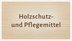 Luhmann Sortiment: Holzschutz und Pflege